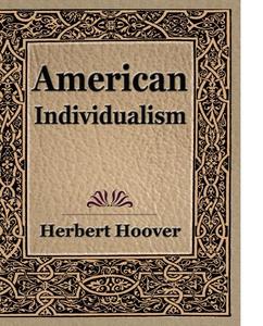 American Individualism (e-bok) av Herbert Hoove