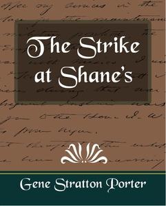 The Strike at Shane's (e-bok) av Gene Stratton