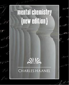 Mental Chemistry (New Edition) (e-bok) av Charl