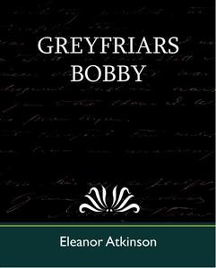 Greyfriars Bobby (e-bok) av Eleanor Atkinson