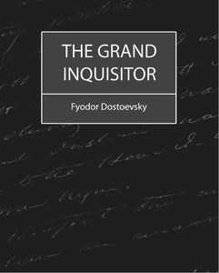The Grand Inquisitor (e-bok) av Feodor Dostoevs