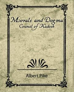 Morals and Dogma - Council of Kadosh (e-bok) av