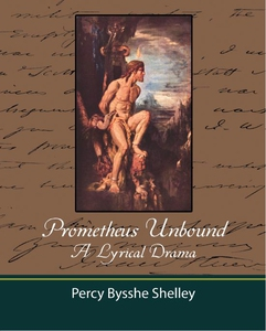 Prometheus Unbound - A Lyrical Drama (e-bok) av