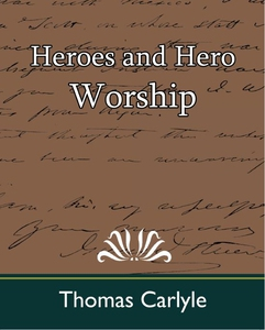 Heroes and Hero Worship (e-bok) av Thomas Carly
