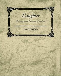Laughter (e-bok) av Henri Bergson