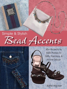 Simple & Stylish Bead Accents (e-bok) av Katie