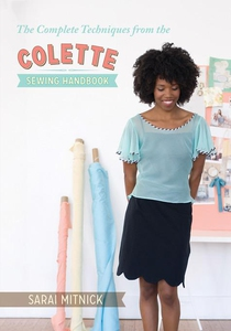 The Complete Techniques from the Colette Sewing