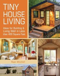 Tiny House Living (e-bok) av Ryan Mitchell