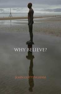 Why Believe? (e-bok) av John Cottingham
