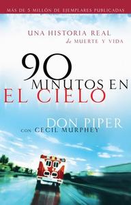 90 minutos en el cielo (e-bok) av Don Piper, Ce