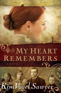 My Heart Remembers (e-bok) av Kim Vogel Sawyer