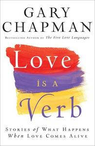 Love is a Verb (e-bok) av Gary Chapman