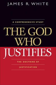 The God Who Justifies (e-bok) av James R. White