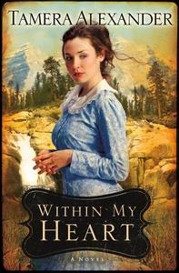 Within My Heart (e-bok) av Tamera Alexander
