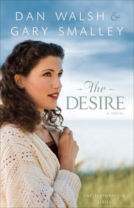 The Desire (e-bok) av Gary Smalley, Dan Walsh