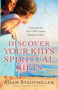 Discover Your Kid's Spiritual Gifts (e-bok) av