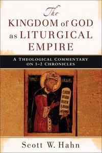 The Kingdom of God as Liturgical Empire (e-bok)