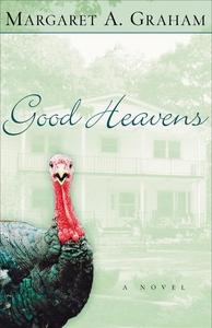 Good Heavens (e-bok) av Margaret A. Graham, Mar