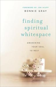 Finding Spiritual Whitespace (e-bok) av Bonnie