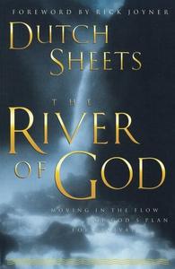 The River of God (e-bok) av Dutch Sheets