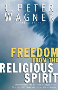 Freedom from the Religious Spirit (e-bok) av C.