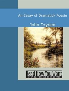 An Essay of Dramatick Poesie (e-bok) av John Dr