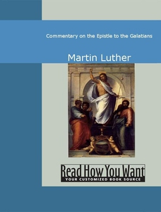 Commentary on the Epistle to the Galatians (e-b