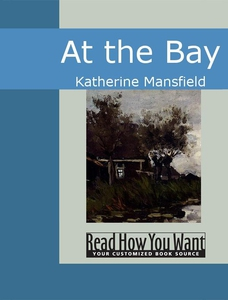 At the Bay (e-bok) av Katherine Mansfield
