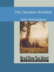 The Canadian Brothers (e-bok) av John Richardso