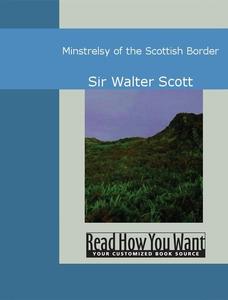 Minstrelsy of the Scottish Border (e-bok) av Wa