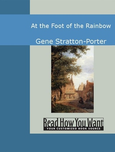 At the Foot of the Rainbow (e-bok) av Gene Stra