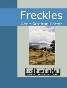 Freckles (e-bok) av Gene Stratton-Porter