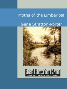 Moths of the Limberlost (e-bok) av Gene Stratto