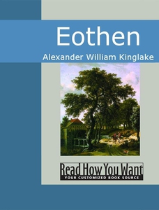 Eothen (e-bok) av Alexander William Kinglake