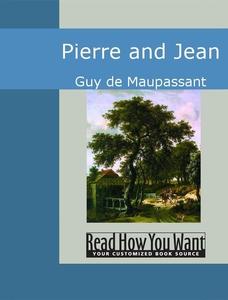 Pierre and Jean (e-bok) av Guy de Maupassant