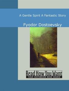 A Gentle Spirit (e-bok) av Fyodor Dostoevsky