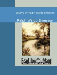 Essays by Ralph Waldo Emerson (e-bok) av Ralph