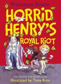 Horrid Henry's Royal Riot