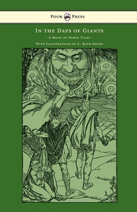 In the Days of Giants - A Book of Norse Tales -