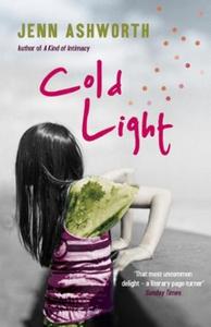 Cold Light (ebok) av Jenn Ashworth