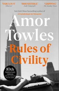 Rules of Civility (ebok) av Amor Towles