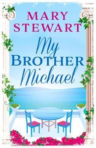 My brother michael (ebok) av Mary Stewart
