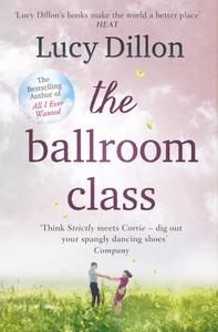 The Ballroom Class (ebok) av Lucy Dillon