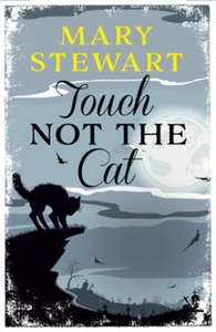 Touch Not the Cat (ebok) av Mary Stewart