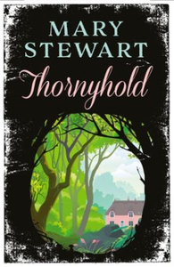 Thornyhold (ebok) av Mary Stewart