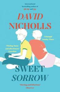 Sweet Sorrow (ebok) av David Nicholls