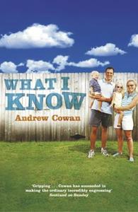What I Know (ebok) av Andrew Cowan