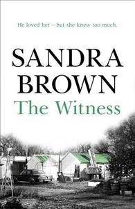 The Witness (ebok) av Sandra Brown