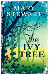 The Ivy Tree (ebok) av Mary Stewart