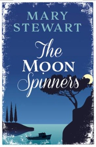 The Moon-Spinners (ebok) av Mary Stewart